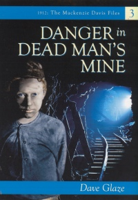 Danger in Dead Man's Mine cover